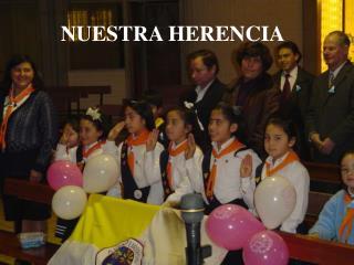 NUESTRA HERENCIA