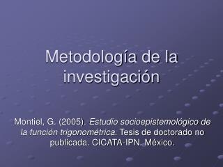 Metodolog a de la investigaci n