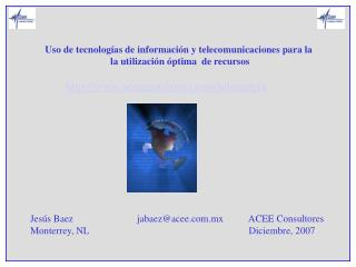 Uso de tecnolog as de informaci n y telecomunicaciones para la  la utilizaci n  ptima  de recursos