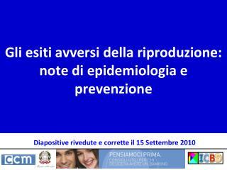 Gli esiti avversi della riproduzione: note di epidemiologia e prevenzione