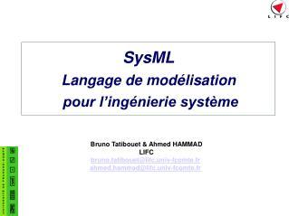 SysML Langage de mod lisation  pour l ing nierie syst me