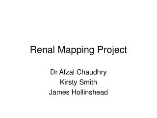Renal Mapping Project