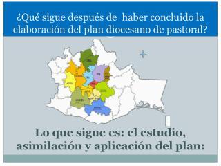 Qu  sigue despu s de  haber concluido la elaboraci n del plan diocesano de pastoral