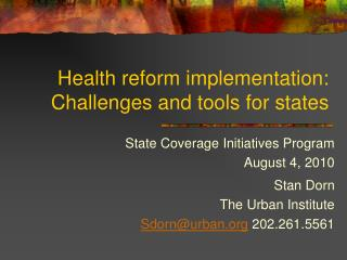 Health reform implementation: Challenges and tools for states