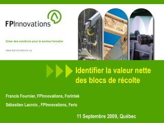 Identifier la valeur nette des blocs de r colte               11 Septembre 2009, Qu bec