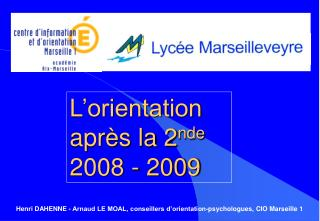 L orientation apr s la 2nde 2008 - 2009