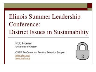 Illinois Summer Leadership Conference: District Issues in Sustainability