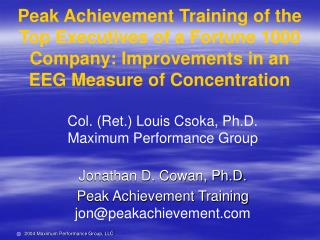 Peak Achievement Training of the Top Executives of a Fortune 1000 Company: Improvements in an EEG Measure of Concentrati