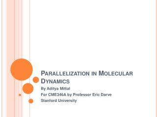 Parallelization in Molecular Dynamics