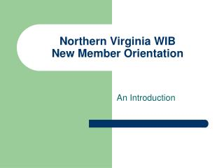Northern Virginia WIB New Member Orientation