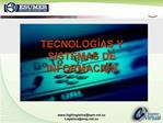 TECNOLOG AS Y SISTEMAS DE INFORMACI N