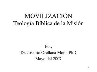 MOVILIZACI N Teolog a B blica de la Misi n
