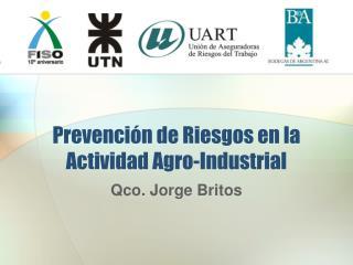 Prevenci n de Riesgos en la  Actividad Agro-Industrial