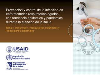 Prevenci n y control de la infecci n en  enfermedades respiratorias agudas  con tendencia epid mica y pand mica  durante