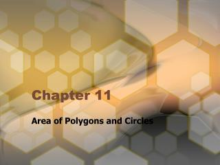 Area of Polygons and Circles
