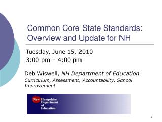 Common Core State Standards:  Overview and Update for NH