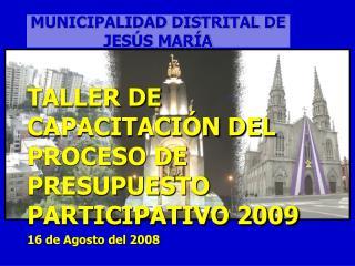 MUNICIPALIDAD DISTRITAL DE JES S MAR A