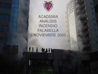 ACADEMIA ANALISIS INCENDIO FALABELLA 9 NOVIEMBRE 2003
