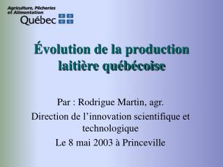 volution de la production laiti re qu b coise