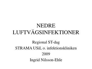 NEDRE LUFTV GSINFEKTIONER