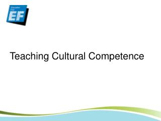 Teaching Cultural Competence