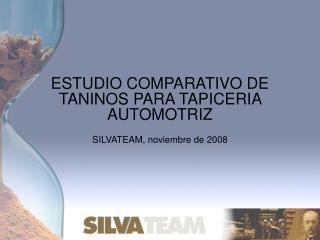 ESTUDIO COMPARATIVO DE TANINOS PARA TAPICERIA AUTOMOTRIZ
