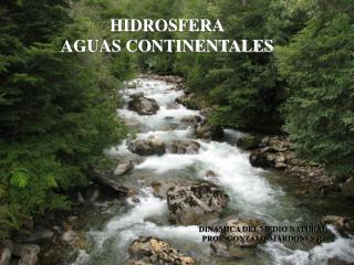 HIDROSFERA AGUAS CONTINENTALES