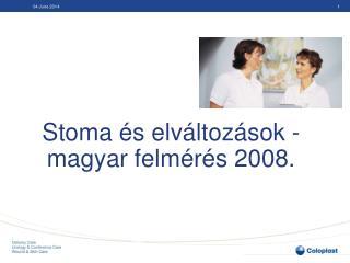 Stoma  s elv ltoz sok - magyar felm r s 2008.
