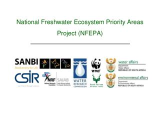National Freshwater Ecosystem Priority Areas Project NFEPA
