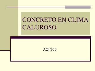 CONCRETO EN CLIMA CALUROSO