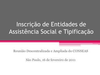 Inscri  o de Entidades de Assist ncia Social e Tipifica  o