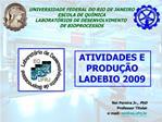 UNIVERSIDADE FEDERAL DO RIO DE JANEIRO ESCOLA DE QU MICA LABORAT RIOS DE DESENVOLVIMENTO  DE BIOPROCESSOS