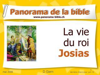 La vie  du roi  Josias