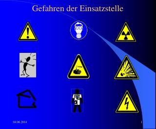 Gefahren der Einsatzstelle