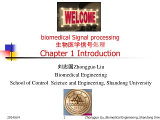 Biomedical Signal processing  Chapter 1 Introduction