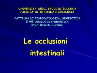 Le occlusioni  intestinali