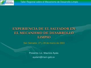 EXPERIENCIA DE EL SALVADOR EN EL MECANISMO DE DESARROLLO LIMPIO