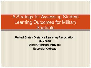 A Strategy for Assessing Student Learning Outcomes for Military Students