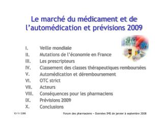 Le march  du m dicament et de l autom dication et pr visions 2009