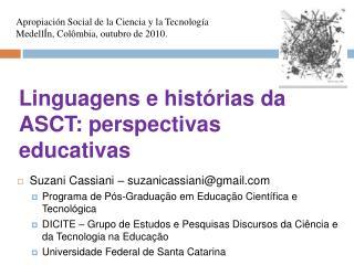 Linguagens e hist rias da ASCT: perspectivas educativas