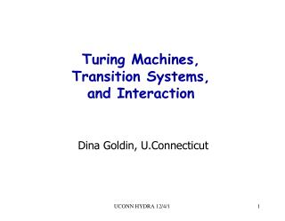Turing Machines, Transition Systems, and Interaction