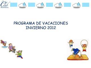 PROGRAMA RECREATIVO VACACIONES DE INVIERNO 2012