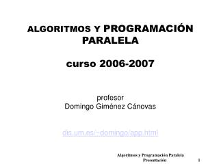 Algoritmos y Programaci n Paralela                Presentaci n       1