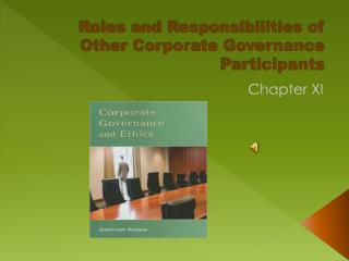 Roles and Responsibilities of Other Corporate Governance Participants