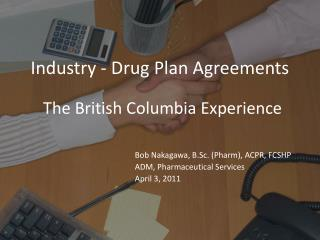 Industry - Drug Plan Agreements