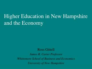 Higher Education in New Hampshire and the Economy