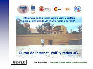 Influencia de las tecnolog as WiFi y WiMax  para el desarrollo de los Servicios de VoIP