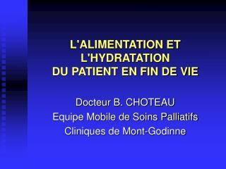 LALIMENTATION ET LHYDRATATION  DU PATIENT EN FIN DE VIE