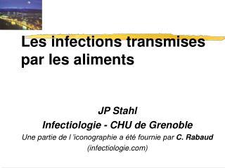Les infections transmises par les aliments