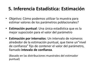 5. Inferencia Estad stica: Estimaci n